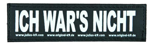 2 Julius-K9 Klettsticker S, ICH WAR'S NICHT!