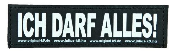 2 Julius-K9 Klettsticker S, ICH DARF ALLES